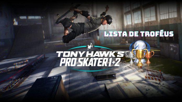 Todos os troféus de Tony Hawk's Pro Skater 1+2